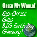 Green My World! The Eco-Office Gals Earth Day Giveaway!