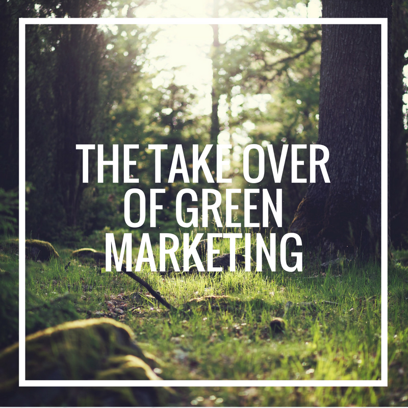 The Take Over of Green Marketing